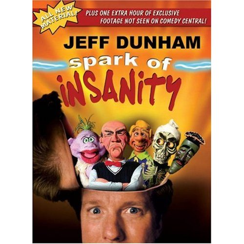 jeff dunham puppets names. Jeff Dunham Spark of Insanity