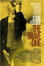 The Brave One Review